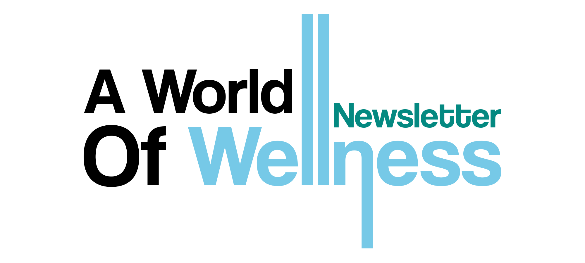 A world of wellness newsletter